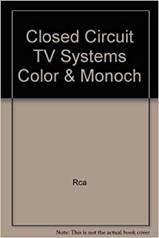 closed circuit television systems color monochrome. Black Bedroom Furniture Sets. Home Design Ideas