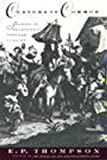 Customs in Common : Studies in Traditional Popular Culture (1565840747) by Thompson, E. P.