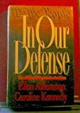 In Our Defense: The Bill of Rights in Action (068807801X) by Ellen Alderman