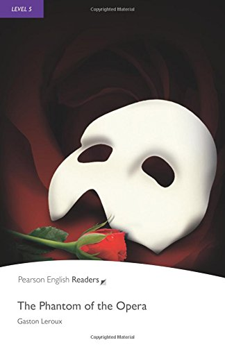 Penguin Readers Level 5 The Phantom of the Opera (Pearson English Graded Readers)
