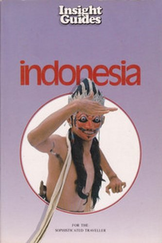 Insights Guide to Indonesia (Insight Guide Indonesia)