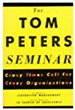THE TOM PETERS SEMINAR (0333628640) by TOM PETERS