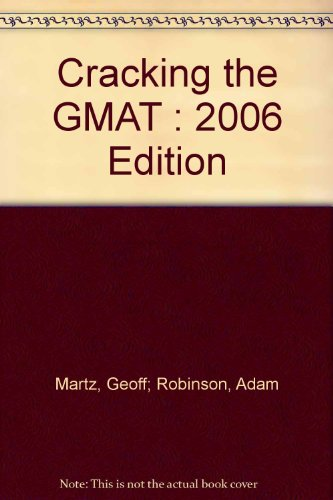 Cracking the GMAT : 2006 Edition