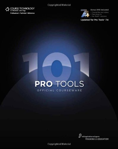 Pro Tools 101: Official Courseware, Second Edition