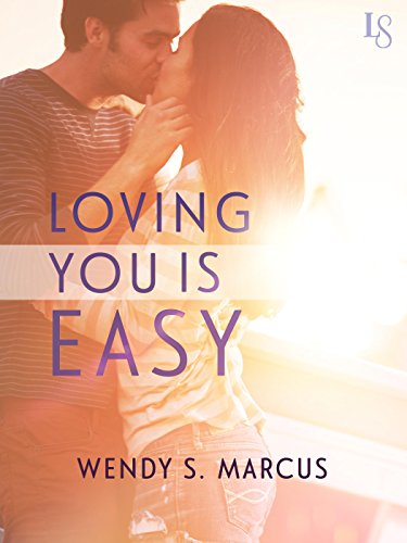 Loving You Is Easy by Wendy S. Marcus ebook deal