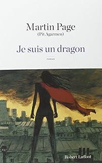 Je suis un dragon : roman