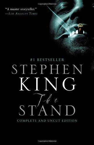 The Stand Complete and Uncut by Stephen King
