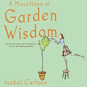 A Miscellany of Garden Wisdom Audiobook
