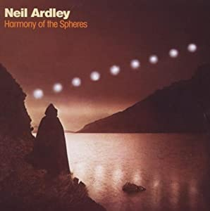 Harmony of the Spheres Import Edition by Ardley, Neil (2009) Audio CD
