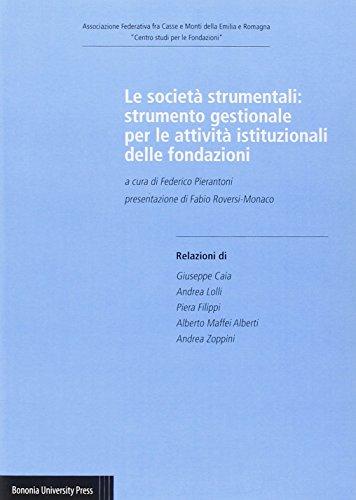le-societa-strumentali-strumento-gestionale-per-le-attivita-istituzionali-delle-fondazioni