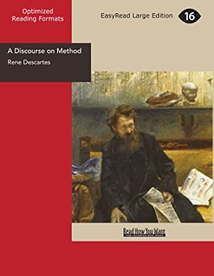 A Discourse on Method [EasyRead Large Edition]