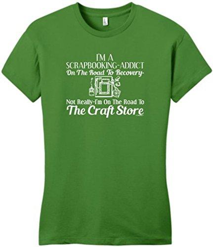 Scrapbook Addict On The Road To Recovery Craft Store Juniors T-Shirt Medium Kiwi Green