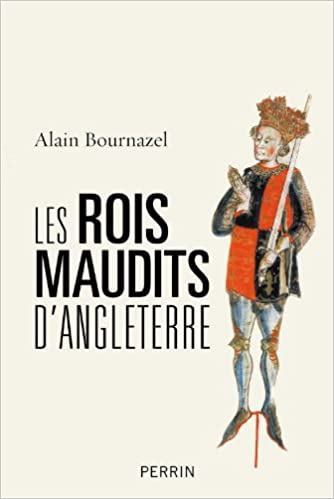 Les Rois maudits d'Angleterre (Alain Bournazel) 41IzYYyarqL._SX332_BO1,204,203,200_