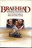 Braehead: Three founding families in nineteenth century Canada