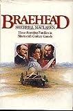 Braehead: Three founding families in nineteenth century Canada