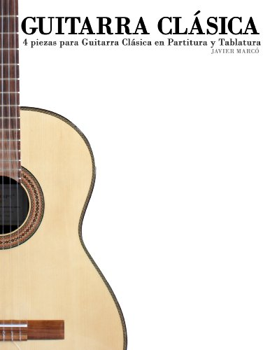 Guitarra cl sica 4 piezas para guitarra cl sica en for Partituras de guitarra clasica
