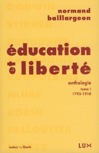 education et liberte, anthologie t.1 , 1793-1918