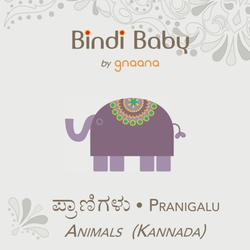 Bindi Baby Animals (Kannada): A Beginner Language Book for Kannada Kids (Kannada Edition)