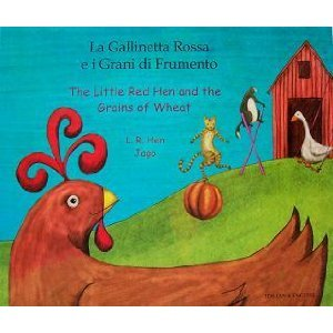 The Little Red Hen and the Grains of Wheat in Italian and English