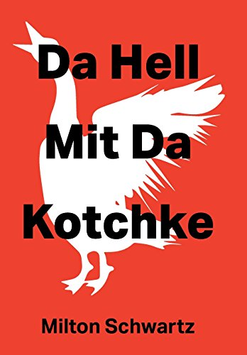 Da Hell Mit Da Kotchke