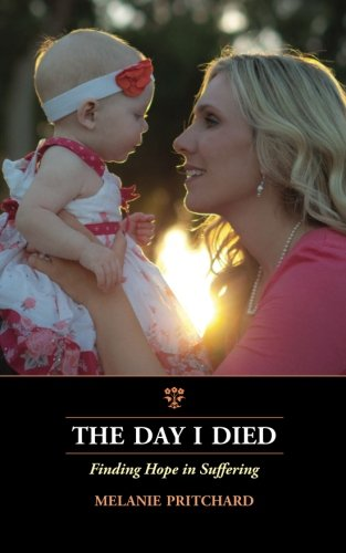 The Day I Died: Finding Hope in Suffering PDF