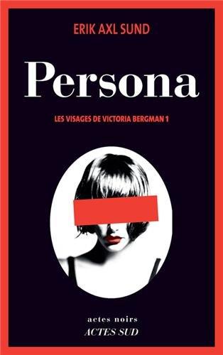 Les visages de Victoria Bergman (1) : Persona : Roman