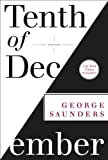 9780812993806: Tenth of December: Stories