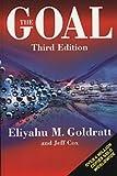 The Goal: A Process of Ongoing Improvement (0566086654) by Goldratt, Eliyahu M.