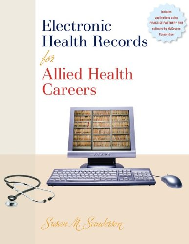 Electronic Health Records for Allied Health Careers...