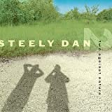 Steely Dan - Two Against Nature [Japan LTD CD] WPCR-78059 by Steely Dan [Music CD]