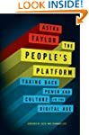 The People's Platform: Taking Back Po...