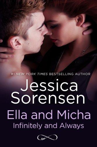 Jessica Sorensen - Ella and Micha: Infinitely and Always (The Secret Book 5)