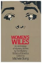 Women's Wiles by Michele Slung