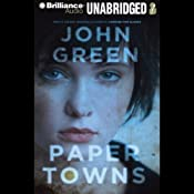 Paper Towns | [John Green]