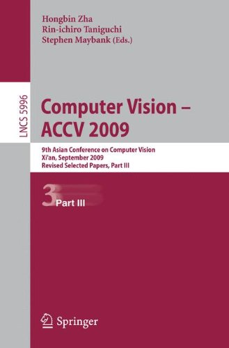 Computer Vision -- ACCV 2009: 9th Asian Conference on Computer Vision, Xi'an, China, September 23-27, 2009, Revised Selected Papers, Part III