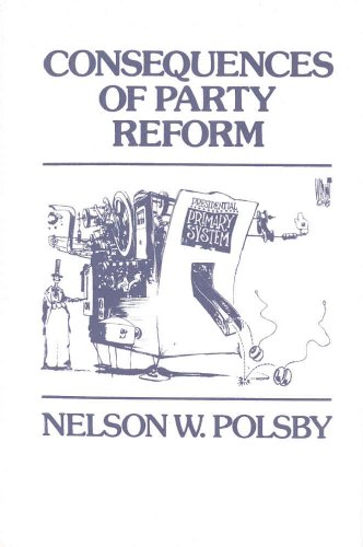 Consequences of Party Reform