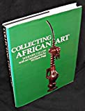 img - for Collecting African art book / textbook / text book