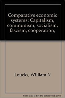 a comparative analysis of the capitalist and socialist economic systems Capitalism fi economic system where the means of socialism fi socialism is an economic system in which most means of a comparative analysis inside the.
