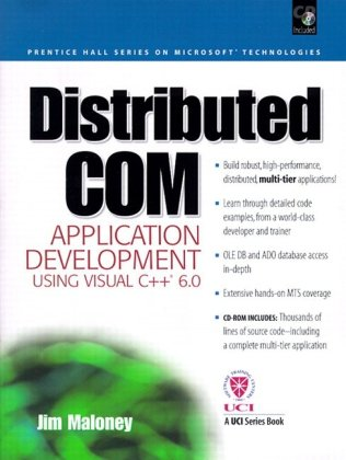 Distributed Com Application Development Using Visual C++ 6.0 with CDROM (Prentice Hall Series on Microsoft Technologies)