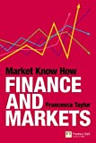 img - for Market Know How: Finance and Markets by Francesca Taylor (2009-08-27) book / textbook / text book