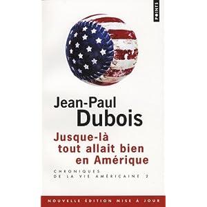 Jusque-là tout allait bien en Amérique de Jean-Paul Dubois dans Roman contemporain francais 41J-kpZpXaL._SL500_AA300_
