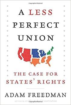 Freedman – A Less Perfect Union