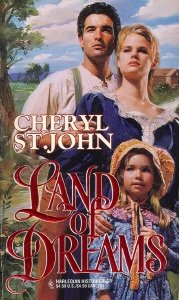 Land Of Dreams (Harlequin Historical, No 265), Cheryl St. John