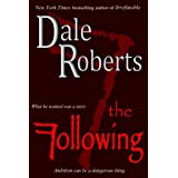 The Following: a psychological thriller (Tyson Palmer Thriller Series)