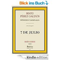 7 de Julio (Episodios nacionales - Serie segunda n� 5) (Spanish Edition)