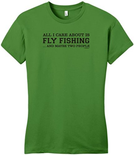 All I Care About Is Fly Fishing And Maybe 2 People Juniors T-Shirt Xl Kiwi Green