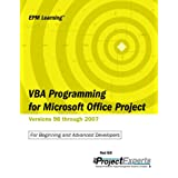 VBA Programming for Microsoft Office Project Versions 98 through 2007