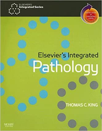 Elsevier's Integrated Pathology: With STUDENT CONSULT Online Access, 1e written by Thomas King MD  PhD