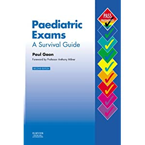 Paediatric Exams: A Survival Guide (MRCPCH Study Guides) 41J067PXKTL._SL500_AA300_