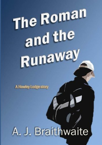 The Roman and the Runaway (Hawley Lodge stories)